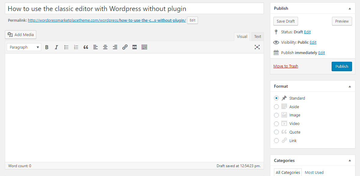 How to use the classic editor with Wordpress without plugin